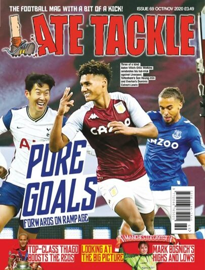 LATE TACKLE ISSUE #69 > PROJECT BIG PICTURE / EFL REGIONALISATION / IN FANS WE TRUST….ON-SALE NOW.